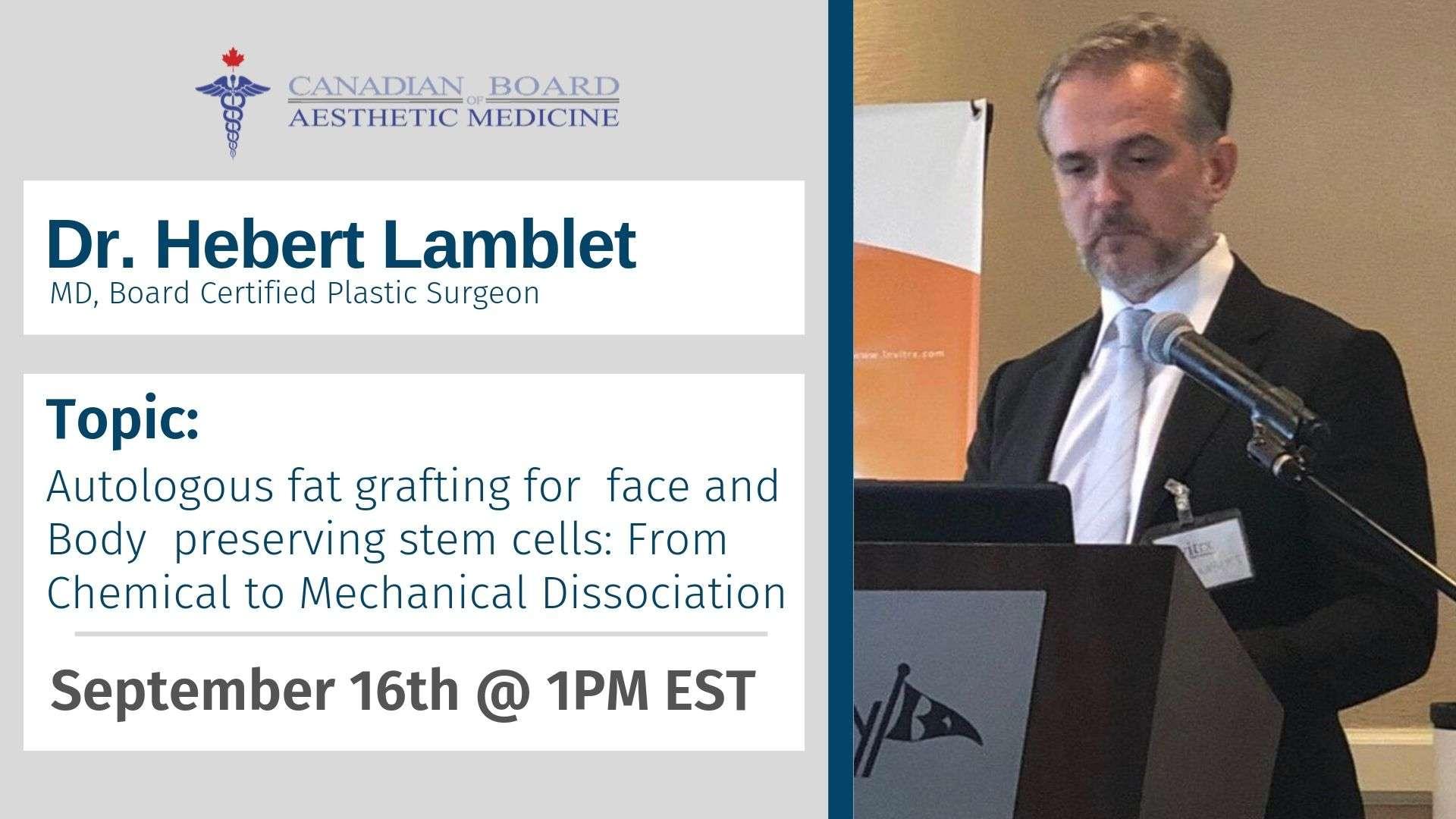 Dr. Lamblet, CBAM, Stem Cell therapy, Autologous Fat, Fat Grafting