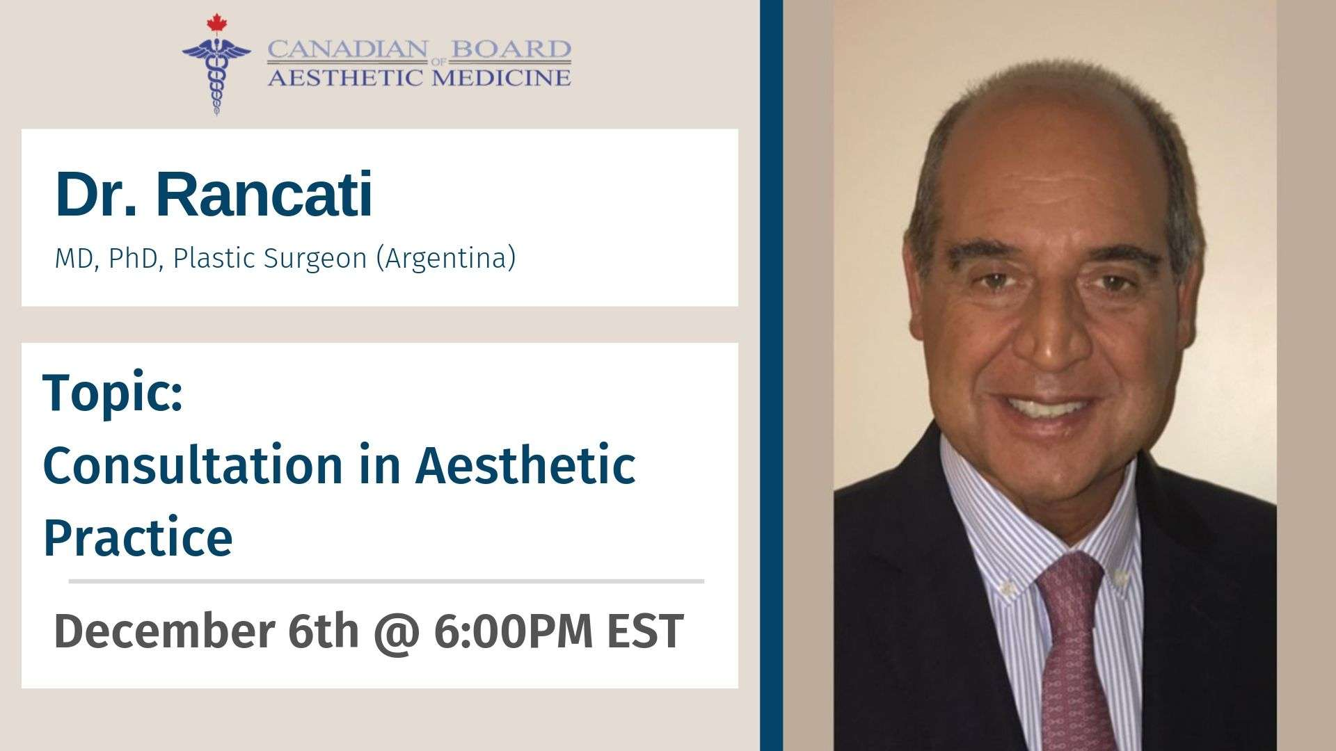 dr. Consultation in Aesthetic Practice - Webinar: Dec 6th at 6:00 pm EST, Dr. Alberto Rancati , doctor, nurses, botox, filler, injection, aesthetic medicine, congress, CBAM, Canadian board of aesthetic medicine