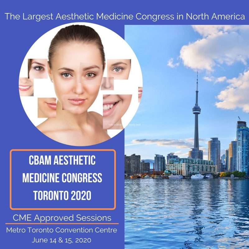 Congress, Botox, filler, aesthetic medicine, Toronto congress, congress, congress, expo, Toronto event, 2020, 2020, 2020, 2020, Beauty, doctor, nurses, injectables, injection, aesthetic medciine, business course, iv nutrition, botox and filler injection, certificate program for botox and filler, CBAM, Canadian board of aesthetic medicine,