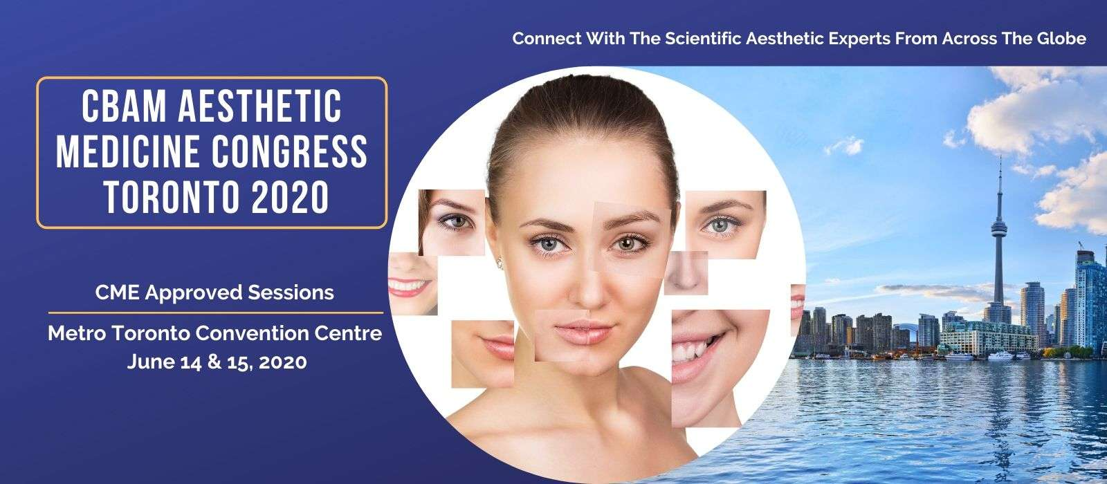 CBAM Congress, Aesthetic Medicine, MTCC, Metro Toronto Convention Centre, Aesthetic Expo, Aesthetic Show, Aesthetic Conference